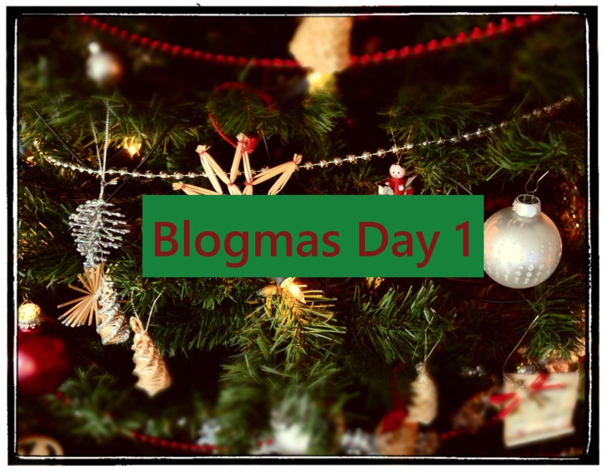 Blogmas 2017 - Day 1